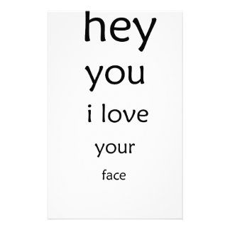 hey you i love  your face stationery