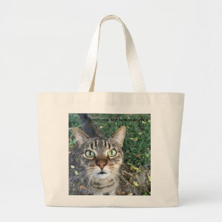 """Hey You"" says the cat - Jumbo Tote Bag"