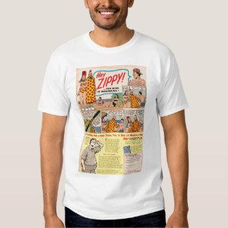 Hey, ZIPPY! Yer mind is wandering!! Tee Shirt