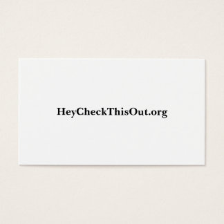 HeyCheckThisOut.org Business Card