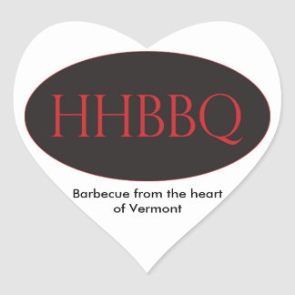 HHBBQ Barbecue From the Heart of Vermont Stickers