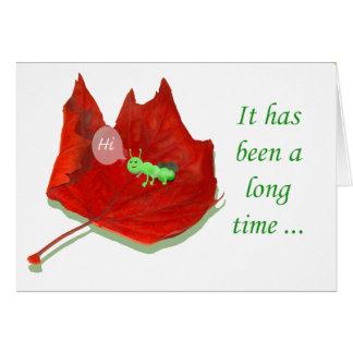 Hi, Green Grub and Autumn Leaf. Card