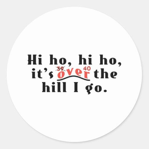 Hi Ho 40 Sticker
