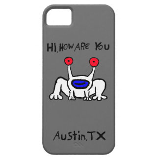 Hi, How Are You Austin Case iPhone 5 Cover