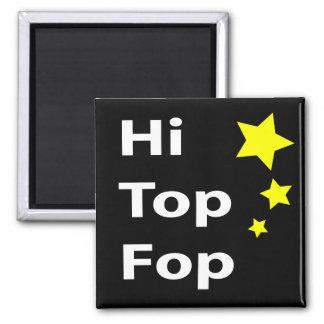 Hi Top Fop Magnet