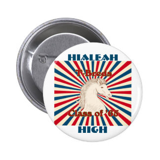 "Hialeah High Class of '65 T-Breds 2.25"" Button 2 Inch Round Button"
