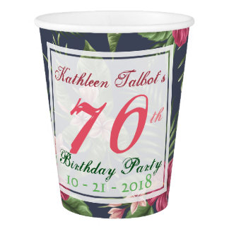 Hibiscus 70th Birthday Party Paper Cup