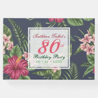 Hibiscus 80th Birthday Party Guest Book