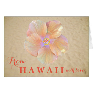 Hibiscus From Hawaii With Love Tropical Flower Card