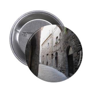 Hidden alley in Volterra village, province of Pisa 6 Cm Round Badge