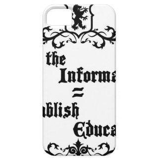 Hide The Information Establish Education iPhone 5 Case