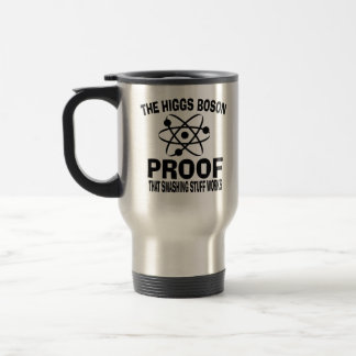 Higgs Boson Smashing Stuff Works Travel Mug