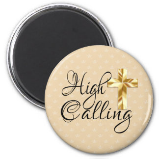 High Calling with Gold Cross Magnet