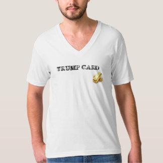High End T-Shirt, Trump Card, Tee Shirt