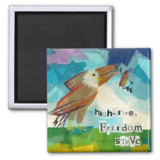 High Five, Freedom Steve Magnet