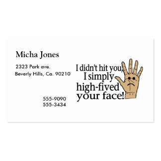 High Fived Your Face Business Cards