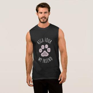 High Four My Friend Funny Dog Sleeveless Shirt