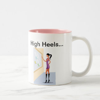 High Heels...High Hopes Two-Tone Mug