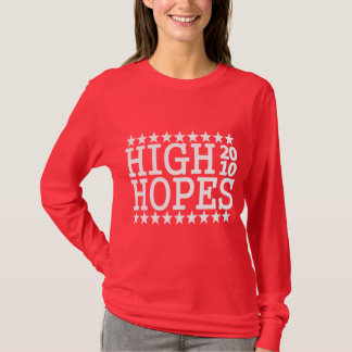HIGH HOPES 2010 T-Shirt