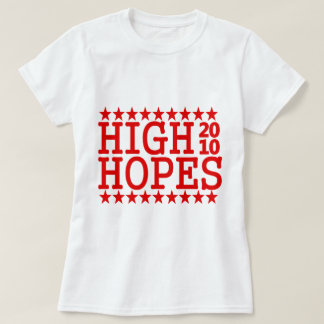 HIGH HOPES 2010 TEE SHIRTS
