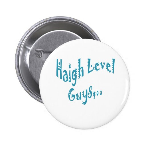 High level Guys Trend Vintage New Year Pinback Button
