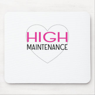 High Maintenance Mouse Pad