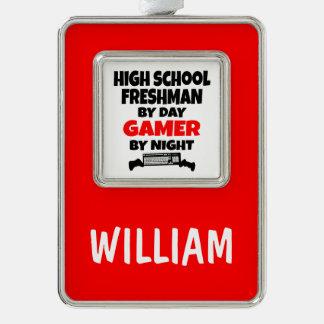High School Freshman by Day Gamer by Night Silver Plated Framed Ornament