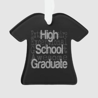 High School Graduate Extraordinaire