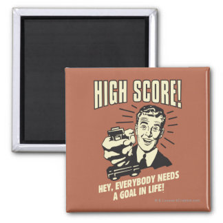 High Score: Everybody Needs Goal Life Square Magnet