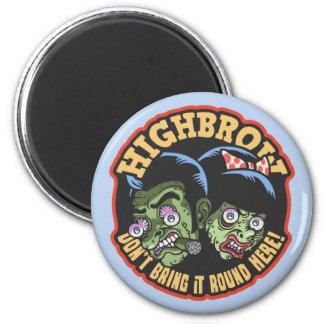Highbrow 6 Cm Round Magnet