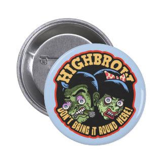 Highbrow Pinback Buttons