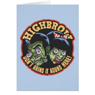 Highbrow Greeting Card