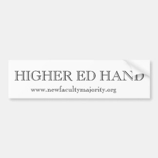 Higher Ed Hand Bumper Sticker