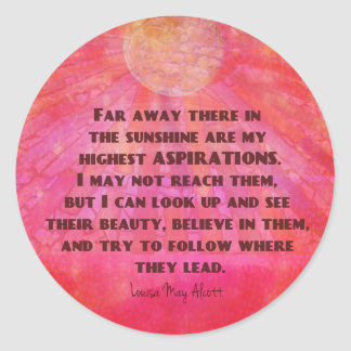 Highest Aspirations quote Louisa May Alcott Classic Round Sticker