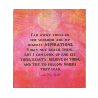 Highest Aspirations quote Louisa May Alcott Notepads