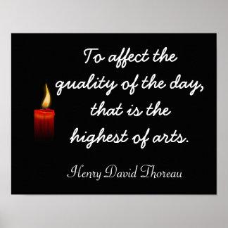 Highest of arts -- Henry David Thoreau quote print