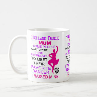 Highland Dance Mum Coffee Mug