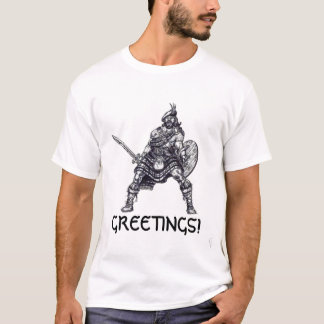 highlander, GREETINGS! T-Shirt