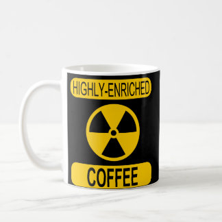 Highly Enriched Coffee Mug