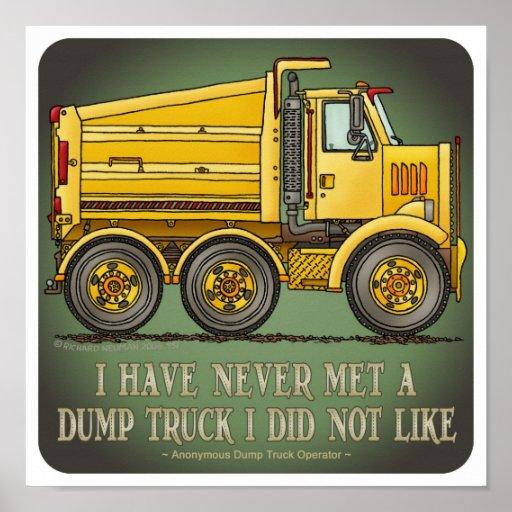 Highway Dump Truck Operator Quote Poster