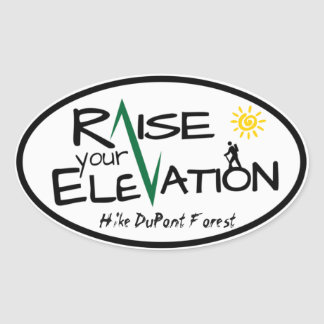Hike DuPont Forest Raise Your Elevation Sticker