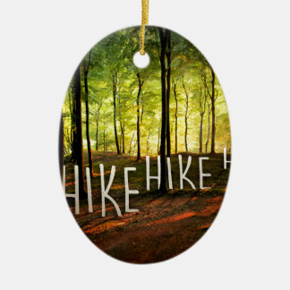 Hike Hike Hike Ceramic Oval Decoration