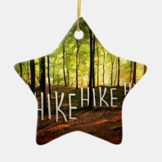 Hike Hike Hike Ceramic Star Decoration