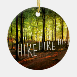 Hike Hike Hike Round Ceramic Decoration