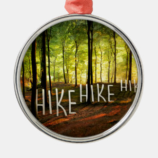 Hike Hike Hike Silver-Colored Round Decoration