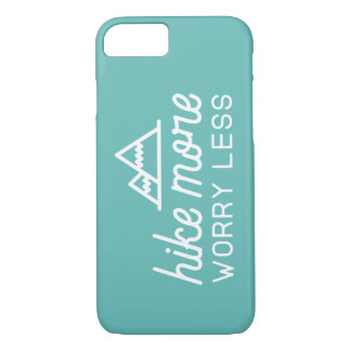 Hike More, Worry Less Phone Case