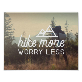 Hike More, Worry Less Poster