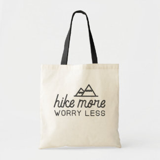 Hike More, Worry Less Tote Bag