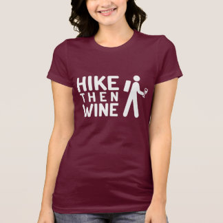 Hike then Wine T-Shirt (white graphic)