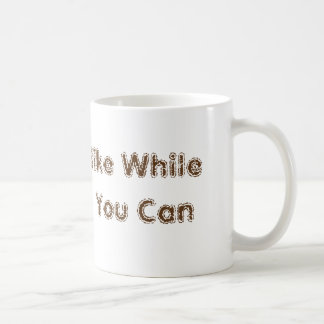 """Hike While You Can"" Hiking Adventure Unique Gift Basic White Mug"